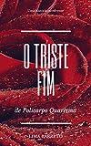 Triste Fim de Policarpo Quaresma: Lima barreto (Portuguese Edition)...