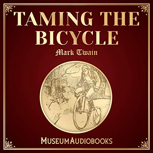 Taming the Bicycle audiobook cover art