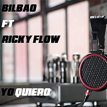 Yo Quiero (feat. Ricky Flow)