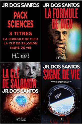 Pack JR Dos Santos - Sciences - 3 titres : La Formule de Dieu - La Clé de Salomon - Signe de Vie