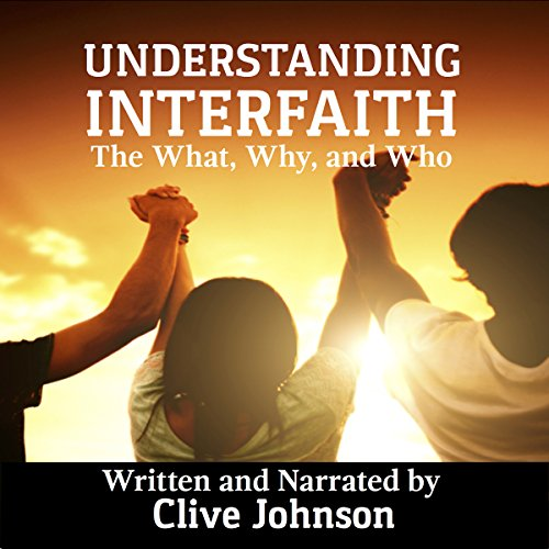 Understanding Interfaith Audiobook By Clive Johnson cover art