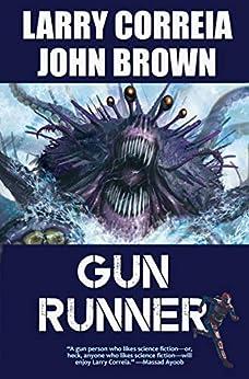 Gun Runner by [Larry Correia, John D. Brown]