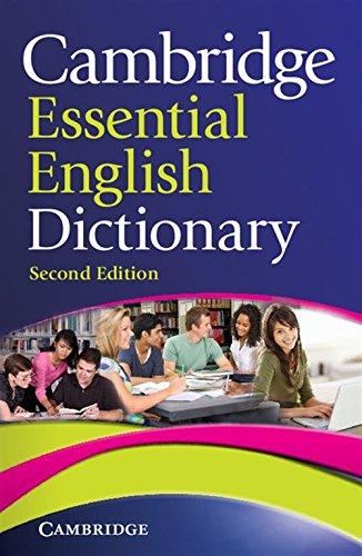Cambridge Essential English Dictionary [Lingua inglese]