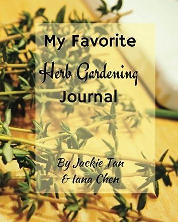 My Favorite Herb Gardening Journal