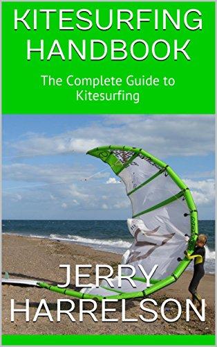 Kitesurfing Handbook: The Complete Guide to Kitesurfing