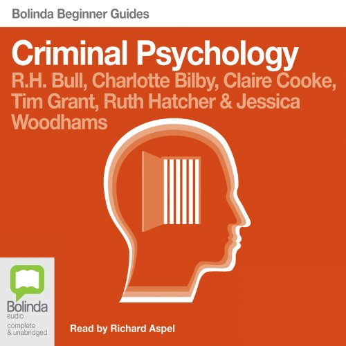 Criminal Psychology: Bolinda Beginner Guides cover art