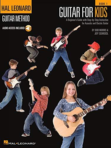 Guitar for Kids: Hal Leonard Guitar Method (Hal Leonard Guitar Method (Songbooks)) (English Edition)