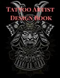 Tattoo Artist Design Book: Japanese Warrior Theme| Blank Art Sketchbook Notebook Journal Sketch Paper Pad for Tattooists, Students, Adults, Inmates, ... Beautiful Creative Artistic Patterns.