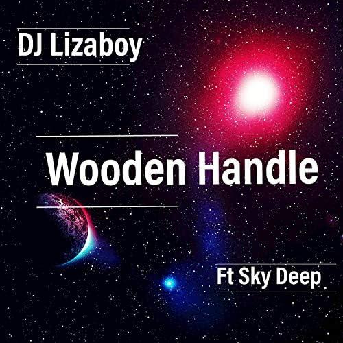 Dj Lizaboy feat. Sky Deep