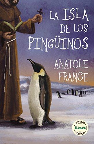 La isla de los pingüinos eBook: France, Anatole: Amazon.es: Tienda Kindle