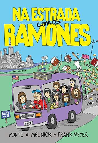 Na estrada com os Ramones (Portuguese Edition)