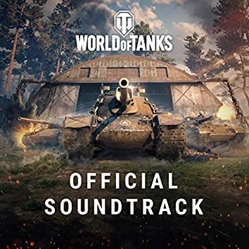 """Official Soundtrack (From """"World of Tanks"""")"""