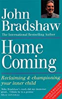 Homecoming: Reclaiming & championing your inner child