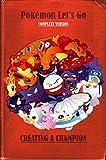 Pokémon Let's Go, Pikachu! & Pokémon Let's Go, Eevee! Adventure - Expanded Version (English Edition)