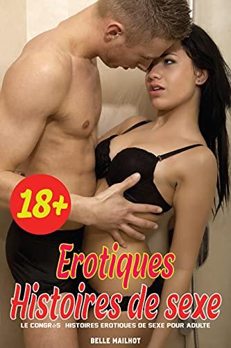 Couverture du livre Le Congrès: Histoires Erotiques De Sexe Pour Adulte