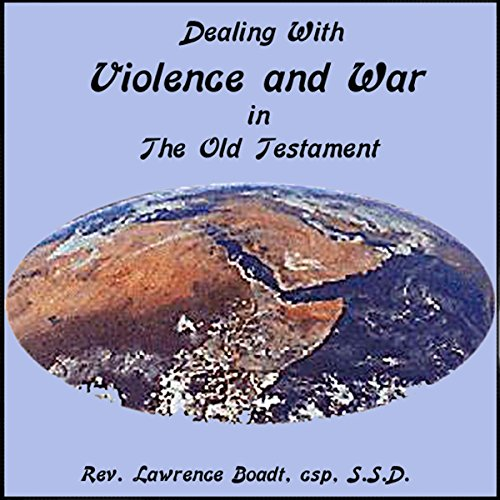 Dealing with Violence and War in the Old Testament audiobook cover art