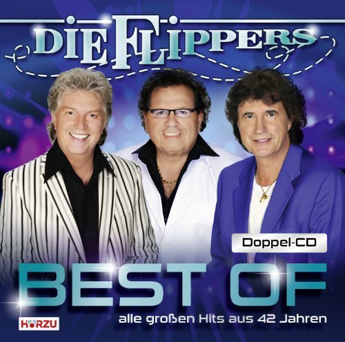 Best Of: Das Beste Aus 42 Jahren by DIE FLIPPERS (2011-04-19)