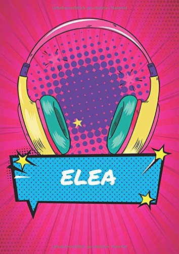 Elea: Retro 90er Comic Pop Art Notizbuch personalisiert - Frauen Name Elea - Blanko DIN A4 dotted - Großes Notizbuch mit Register und nummerierten ... für Freundin Geburtstag und Weihnachten.