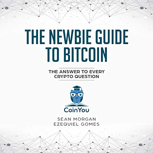 The Newbie Guide to Bitcoin (Premium Version) cover art