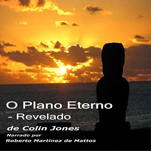 O Plano Eterno - Revelado [The Eternal Plan - Revealed] cover art