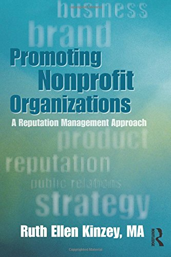 Compare Textbook Prices for Promoting Nonprofit Organizations 1 Edition ISBN 9780415899277 by Kinzey, Ruth Ellen