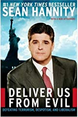 Deliver Us from Evil: Defeating Terrorism, Despotism, and Liberalism Kindle Edition