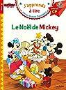 J'apprends à lire - CP Niveau 1 : Le Noël de Mickey par Albertin