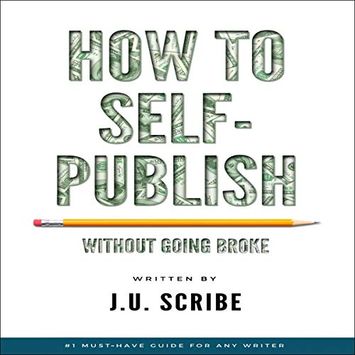 How to Self-Publish Without Going Broke cover art