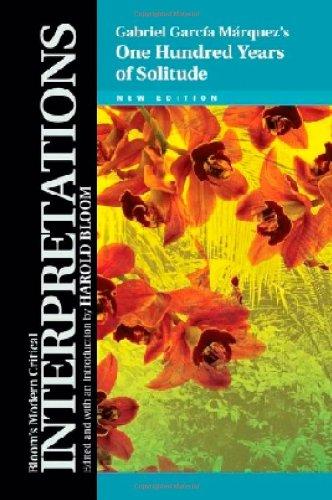 One Hundred Years of Solitude - Gabriel Garcia Marquez (Bloom\'s Modern Critical Interpretations)