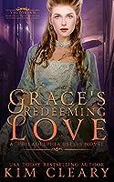 Grace's Redeeming Love: Victorian Romantic Cosy Mystery (Philadelphia Belles)