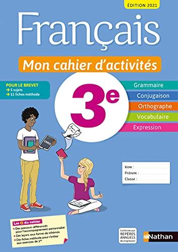 Français - Mon cahier d'activités - 3e - Edition 2021