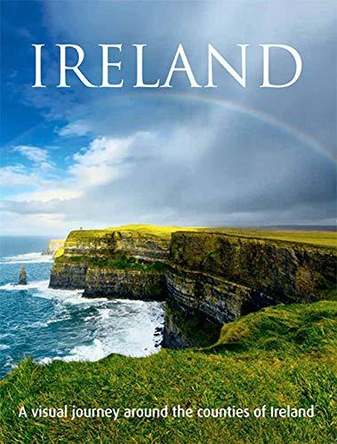 Ireland: A Visual Journey Around the Counties of Ireland