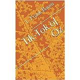 Tik-Tok of Oz (English Edition)