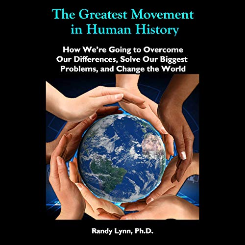 The Greatest Movement in Human History cover art