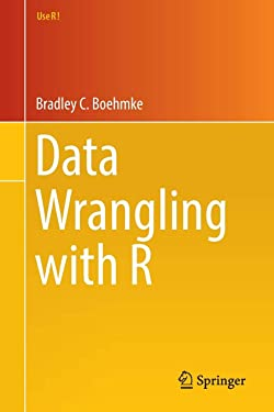 Data Wrangling with R (Use R!)
