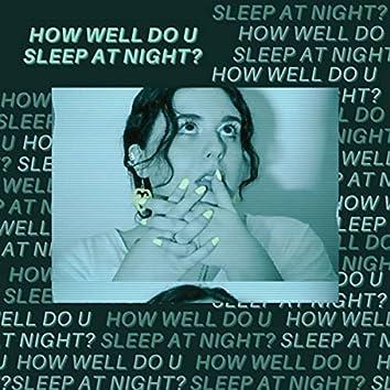How Well Do U Sleep At Night?