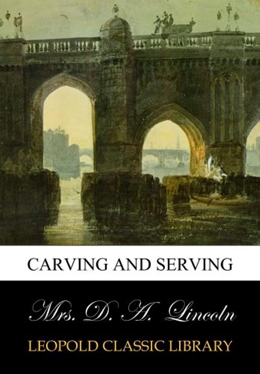 幸運なことに適合しました哲学的Carving and Serving