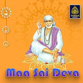 Maa Sai Deva (Shiridi Sai Songs)
