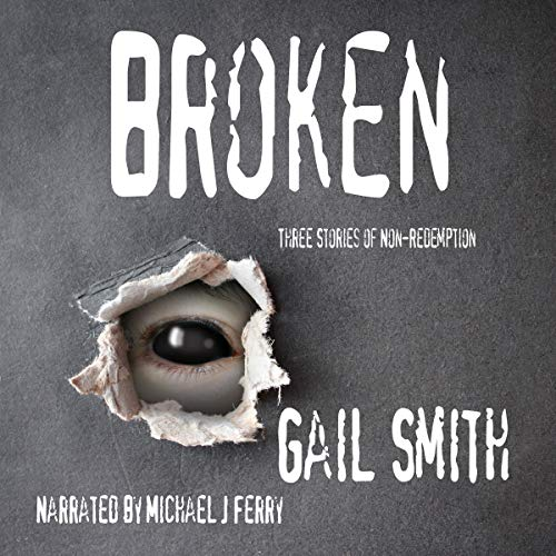 Broken Audiobook By Gail Smith cover art