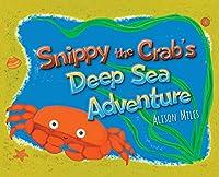 Snippy The Crab's Deep Sea Adventures
