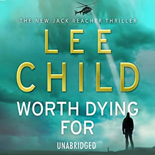 Worth Dying For     Jack Reacher 15              By:                                                                                                                                 Lee Child                               Narrated by:                                                                                                                                 Jeff Harding                      Length: 13 hrs     220 ratings     Overall 4.7
