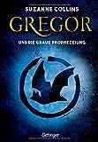 Gregor 1. Gregor und die graue Prophezeiung (Gregor im Unterland)