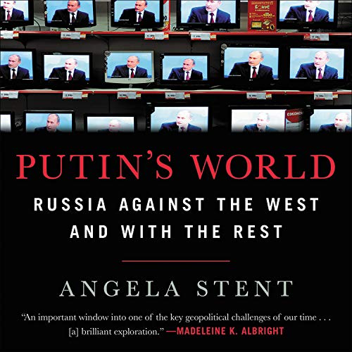 Putin's World Audiobook By Angela Stent cover art