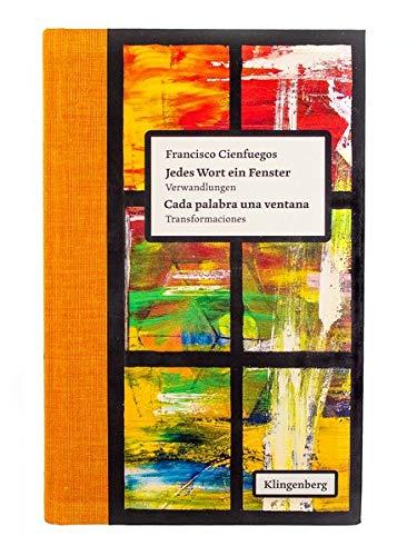 Buchseite und Rezensionen zu 'Cada palabra una ventana' von Cienfuegos, Francisco