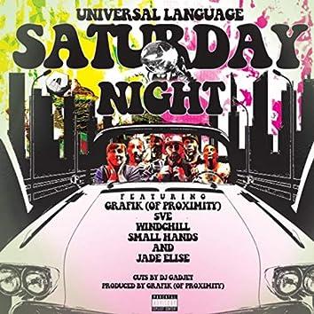Saturday Night (feat. Proximity, Windchill, 5ve, Small Hands, Jade Elise, DJ Gadjet & Grafik)