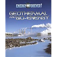 Geothermal and Bio-energy (Energy Forever?) by Ian Graham (2001-06-14)
