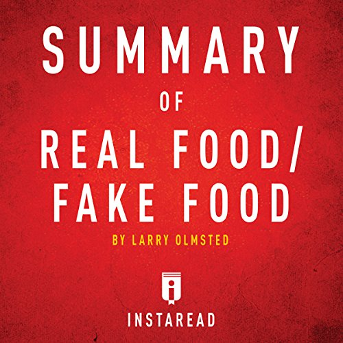 Summary of Real Food/Fake Food by Larry Olmsted | Includes Analysis audiobook cover art