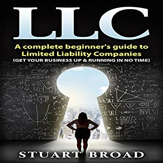 LLC: A Complete Beginner's Guide to Limited Liability Companies audiobook cover art