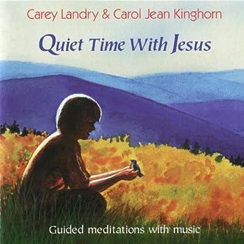 Quiet Time With Jesus