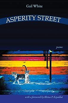 Asperity Street - Poems by [Gail White]